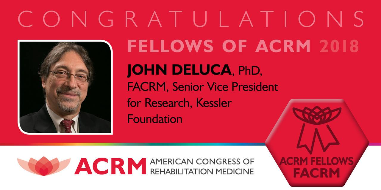 John DeLuca, PhD, Recognized for National Contributions to
