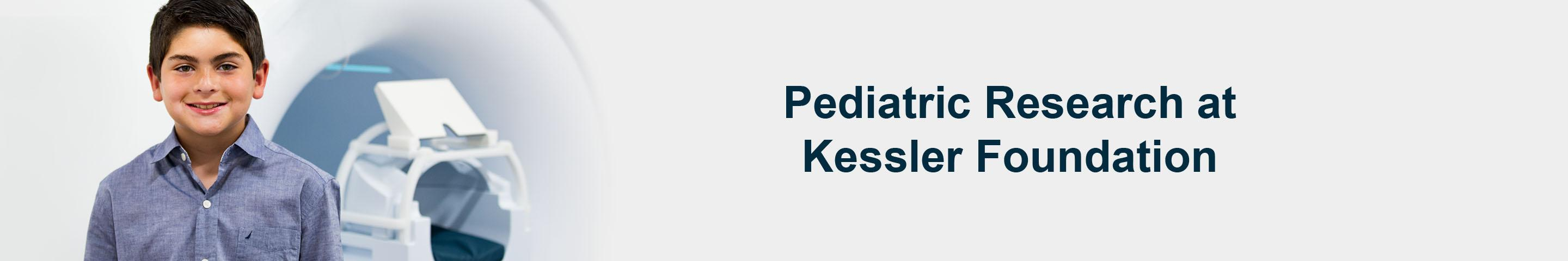 Pediatric Research at Kessler Foundation banner