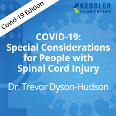 COVID-19 and Spinal Cord Injury: Minimizing Risks for Complications